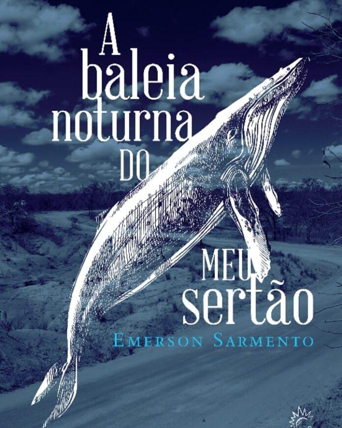 A Baleia Noturna do Meu Sertão